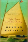 Tales, Poems, and Other Writings - Herman Melville, John Bryant