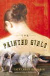 The Painted Girls - Cathy Marie Buchanan