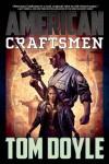 American Craftsmen - Tom  Doyle