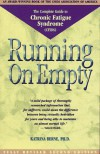 Running on Empty: The Complete Guide to Chronic Fatigue Syndrome (Cfids) - Katrina Berne