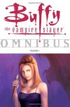 Buffy the Vampire Slayer: Omnibus, Vol. 1 - Eric Powell, Joss Whedon