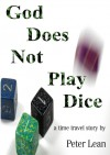 God Does Not Play Dice - Peter Lean