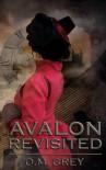 Avalon Revisited - O.M. Grey