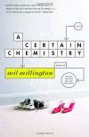 A Certain Chemistry - Mil Millington