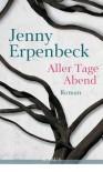 Aller Tage Abend - Jenny Erpenbeck