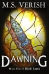 Dawning - M.S. Verish