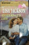 Yesterday's Lies - Lisa Jackson