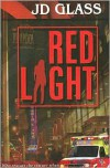 Red Light - J. D. Glass