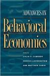 Advances in Behavioral Economics (Roundtable Series in Behavioral Economics) - Colin F. Camerer, George Loewenstein