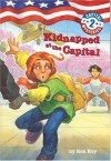 Kidnapped at the Capital  - Ron Roy, Liza Woodruff