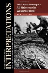 Erich Maria Remarque's All Quiet on the Western Front (Bloom's Modern Critical Interpretations) -