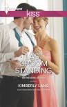Last Groom Standing - Kimberly Lang