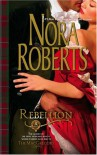 Rebellion - Nora Roberts