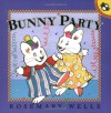 Bunny Party - Rosemary Wells