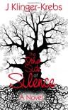 The Other Side of Silence - J. Klinger-Krebs