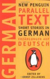 Short Stories in German / Erzählungen auf Deutsch (New Penguin Parallel Texts) -