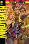 Before Watchmen - Minutemen (2013, Panini) ***Die komplette Miniserie in einem Band*** - Darwyn Cooke