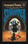 Starhammer - Christopher B. Rowley