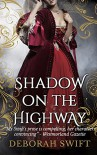 Shadow on the Highway - Deborah Swift