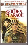 The Golden Pharaoh (Children of the Lion, Book Five) - Peter Danielson