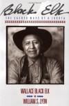 Black Elk: The Sacred Ways of a Lakota - Wallace Black Elk, William S. Lyon
