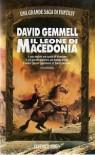 Il Leone di Macedonia - David Gemmell, Annarita Guarnieri