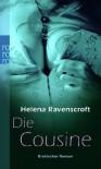 Die Cousine: Erotischer Roman - Helena Ravenscroft