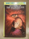 Mystery of the Glowing Eye (Nancy Drew #51) -