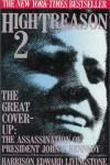 High Treason 2: The Great Cover-up: The Assassination of President John F. Kennedy - Harrison Edward Livingstone