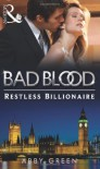 Restless Billionaire (Bad Blood Collection) - Abby Green