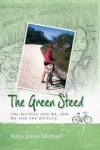 The Green Steed - Betsy Jones Michael