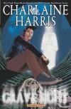 Grave Sight Part 3 - Charlaine Harris, Denis Medri, William Harms