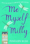 Me Myself Milly - Penelope Bush
