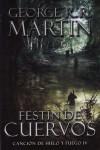 Festín De Cuervos (Canción de Hielo y Fuego, #4) - George R.R. Martin