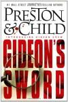 Gideon's Sword - Douglas Preston;Lincoln Child