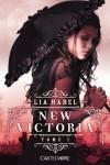 New Victoria, T1 : New Victoria - Habel Lia