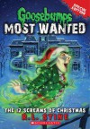 Goosebumps Most Wanted Special Edition #2: The 12 Screams of Christmas - R.L. Stine