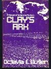 Clay's Ark  - Octavia E. Butler