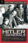 Hitler and His Generals: Military Conferences 1942-1945 -