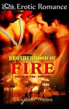 Brotherhood of Fire - Elizabeth  Moore