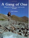 A Gang of One: Hiking the Pacific Crest Trail (Revised, 2d Edition) - Lief Carlsen