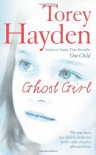 Ghost Girl - Torey L. Hayden