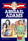 Abigail Adams: Girl of Colonial Days - Jean Brown Wagoner, James J. Ponter