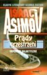 Prądy przestrzeni - Isaac Asimov