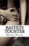 Bastets Töchter: Erotischer Mystery Roman (German Edition) - Meike Nilos