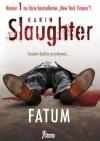 Fatum - Karin Slaughter
