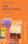 The White Devil - John Webster, Christina Luckyj