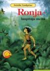 Ronja - laupītāja meita - Astrid Lindgren, Astrīda Lindgrēne, Mudīte Treimane