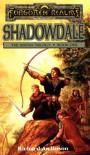 Shadowdale - Richard Awlinson, Scott Ciencin