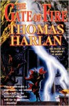The Gate of Fire - Thomas Harlan